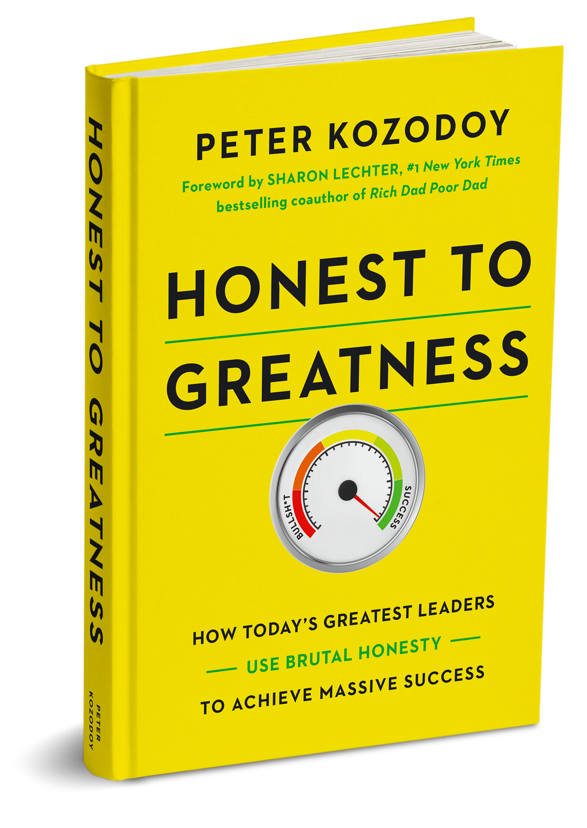 Honest to Greatness, the book, with foreword by #1 New York Times bestselling author Sharon Lechter